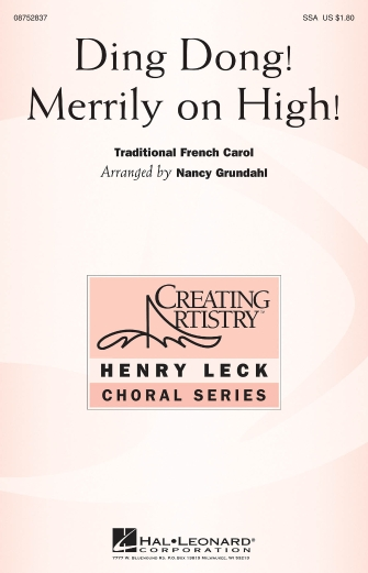 Ding Dong! Merrily on High : SSA : Nancy Grundahl : Sheet Music : 08752837 : 884088552992