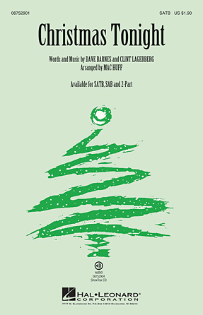 Christmas Tonight : SAB : Mac Huff : Hillary Scott : Sheet Music : 08752902 : 884088554835