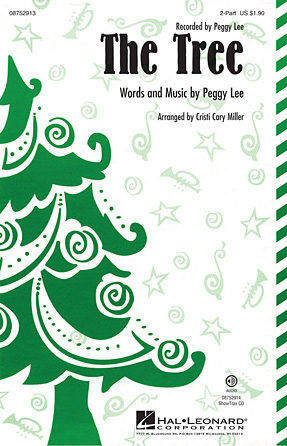 The Tree : 2-Part : Cristi Cary Miller : Peggy Lee : Sheet Music : 08752913 : 884088556525