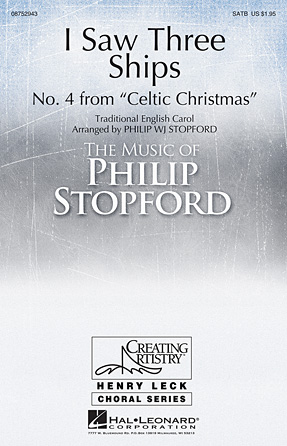 I Saw Three Ships : SATB : Philip Stopford : Sheet Music : 08752943 : 884088557652