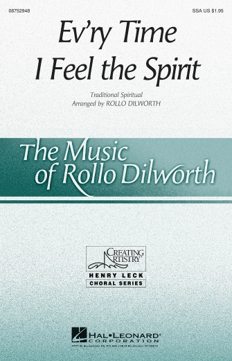 Ev'ry Time I Feel the Spirit : SSA : Rollo Dilworth : Sheet Music : 08752948 : 884088557706