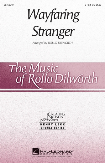 Poor Wayfaring Stranger : 2-Part : Rollo Dilworth : Sheet Music : 08752949 : 884088557737