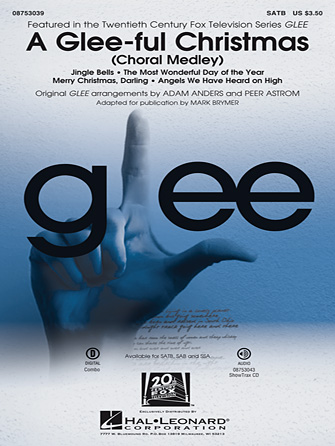 A Glee-ful Christmas : SSA : Peer Astrom : Glee Cast : Sheet Music : 08753041 : 884088561048