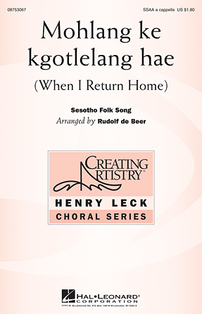 Mohlang ke kgotlelang hae (When I Return Home) : SSAA : Rudolf de Beer : Sheet Music : 08753067 : 884088562410