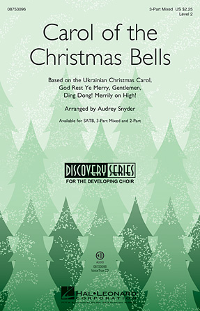 Carol of the Christmas Bells : SAB : Audrey Snyder : Sheet Music : 08753096 : 884088563356