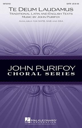 Te Deum Laudamus : SATB : John Purifoy : John Purifoy : Sheet Music : 08753163 : 884088566463