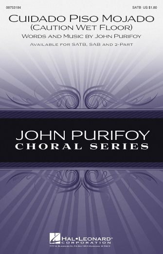Cuidado Piso Mojado : 2-Part : John Purifoy : John Purifoy : Sheet Music : 08753186 : 884088567767