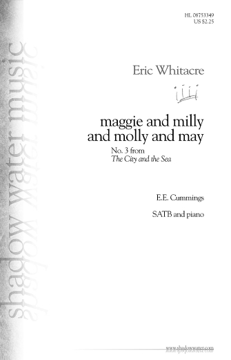 maggie and milly and molly and may  : SATB : Eric Whitacre : Eric Whitacre : Sheet Music : 08753349 : 884088578381