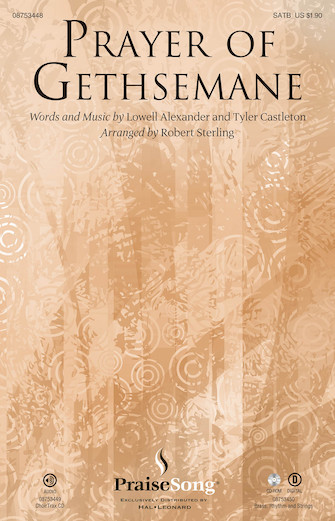 Prayer of Gethsemane : SATB : Robert Sterling : Tyler Castleton : Sheet Music : 08753448 : 884088583668