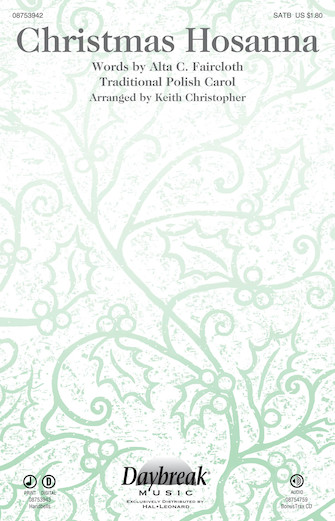 Christmas Hosanna : SATB : Keith Christopher : Sheet Music : 08753942 : 884088611576