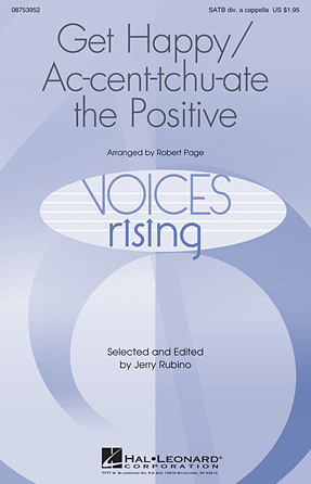 Get Happy/Ac-cent-tchu-ate the Positive : SATB divisi : Robert Page : Sheet Music : 08753952 : 884088612023