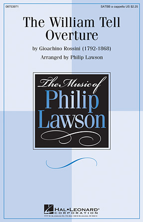 The William Tell Overture : SATTBB : Philip Lawson : Gioachino Rossini : Songbook : 08753971 : 884088616311