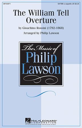 The William Tell Overture : SATTBB : Philip Lawson : Gioachino Rossini : Sheet Music : 08753971 : 884088616311