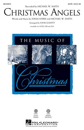 Christmas Angels : SATB : John Leavitt : Michael W. Smith : Sheet Music : 08753975 : 884088617387