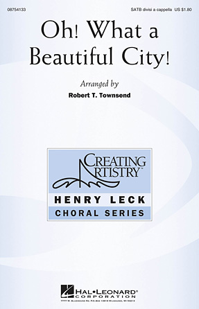 Oh, What A Beautiful City : SATB divisi : Robert Townsend : Sheet Music : 08754133 : 884088628437