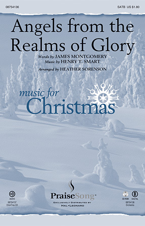 Angels from the Realms of Glory : SATB : Heather Sorenson : Henry T. Smart : Sheet Music : 08754136 : 884088628581