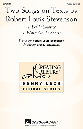 Two Songs on Texts by Robert Louis Stevenson : Unison : Bret L. Silverman : Bret L. Silverman : Sheet Music : 08754142 : 884088628697