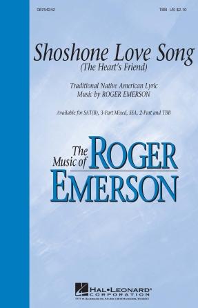 Shoshone Love Song : SATB : Roger Emerson : Roger Emerson : Sheet Music : 08754242 : 884088632380