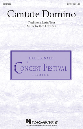 Cantate Domino : SATB : Patti Drennan : Patti Drennan : Sheet Music : 08754305 : 884088633585