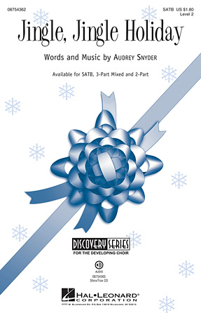 Jingle, Jingle Holiday : SATB : Audrey Snyder : Audrey Snyder : Sheet Music : 08754362 : 884088636401