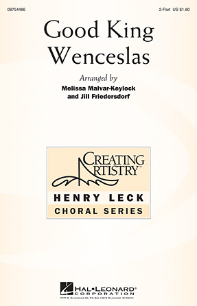 Good King Wenceslas : SA : Melissa Malvar-Keylock : Sheet Music : 08754486 : 884088643294