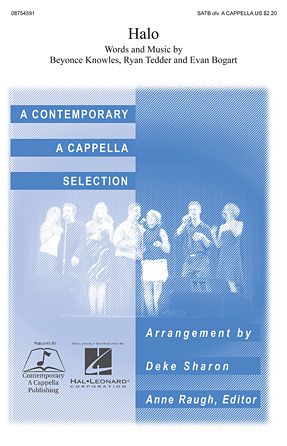Halo : SATB divisi : Deke Sharon : Straight No Chaser : Songbook : 08754591 : 884088645922