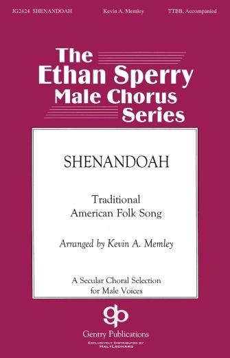 Shenandoah : TTBB : Kevin Memley : Sheet Music : 08754619 : 884088647162