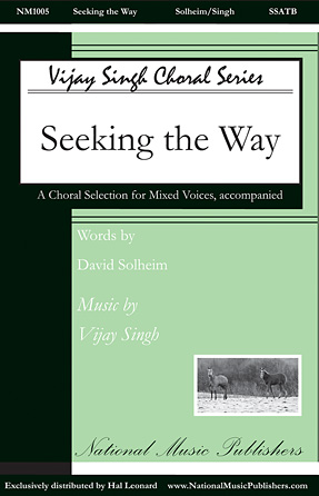 Seeking the Way : SSATB : Vijay Singh : Vijay Singh : Sheet Music : 08754623 : 884088647216