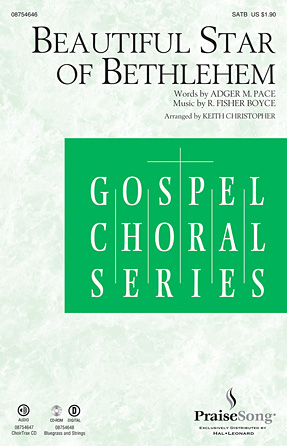 Beautiful Star of Bethlehem : SATB : Keith Christopher : R. Fisher Boyce : Sheet Music : 08754646 : 884088648138
