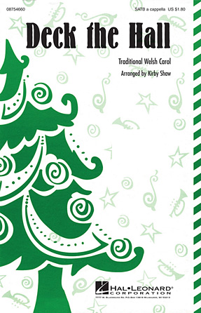 Deck the Halls : SATB : Kirby Shaw : Sheet Music : 08754660 : 884088648817