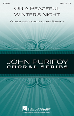 On a Peaceful Winter's Night : 2-Part : John Purifoy : John Purifoy : Sheet Music : 08754690 : 884088650759