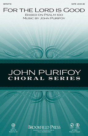 For the Lord Is Good : SATB : John Purifoy : John Purifoy : Sheet Music : 08754718 : 884088652517