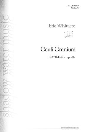 Oculi Omnium : SATB divisi : Eric Whitacre : Eric Whitacre : Sheet Music : 08754805 : 884088662981