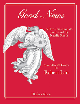 Good News (A Christmas Cantata)