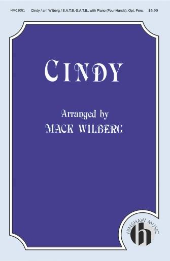 Cindy : SSAATTBB : Mack Wilberg : Mack Wilberg : Sheet Music : 08763322 : 728215004025