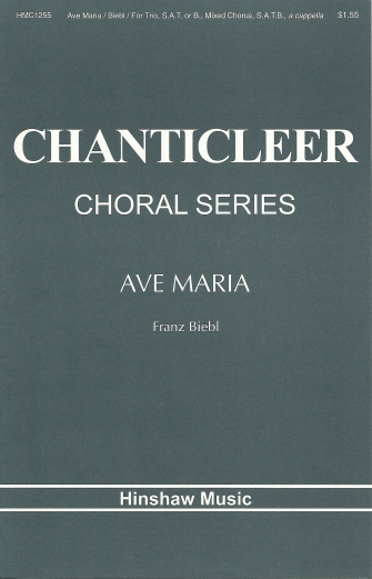 Ave Maria : SAT : Franz Biebl : Chanticleer : Sheet Music : 08763534 : 728215022210