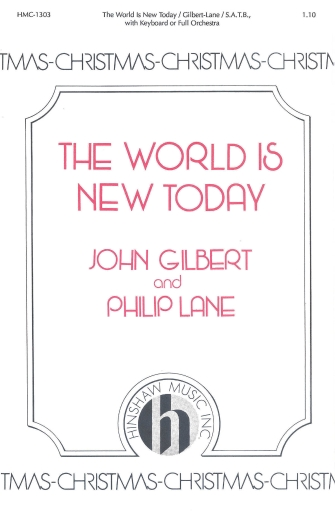 The World Is New Today : SATB : Phillip Lane : Phillip Lane : Sheet Music : 08763586 : 728215023156