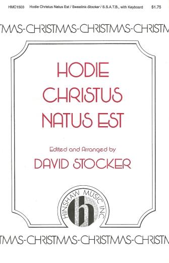 Hodie Christus Natus Est : SSATB : David Stocker : Sheet Music : 08763812 : 728215026881