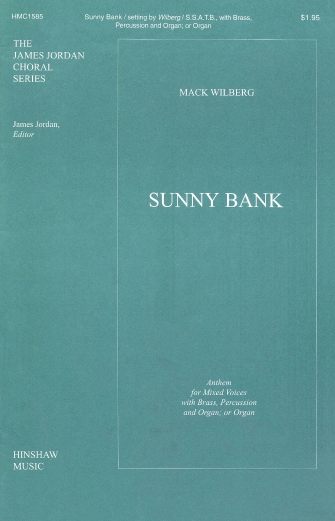 Sunny Bank : SATB : Mack Wilberg : Sheet Music : 08763910 : 728215028267