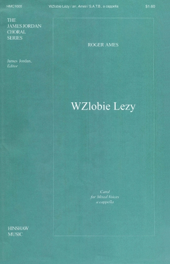 Polish Carol (W'zlobie Lezy) : SATB : Roger Ames : Roger Ames : Sheet Music : 08763929 : 728215028526