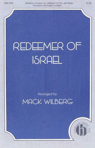 Redeemer of Israel : SATB : Mack Wilberg : Sheet Music : 08763979 : 728215029165