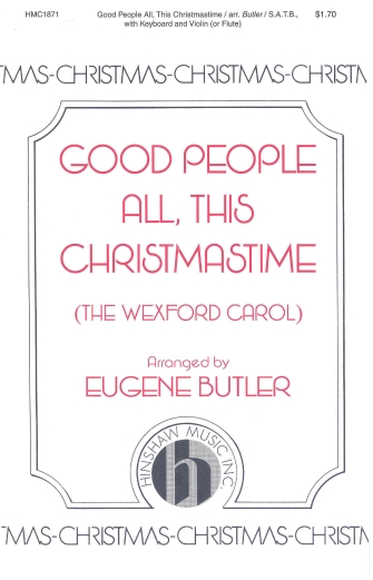 Good People All, This Christmastime : SATB : Eugene Butler : Sheet Music : 08764220 : 728215032974
