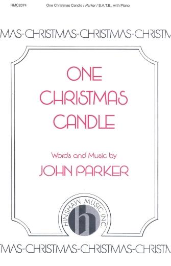 One Christmas Candle : SATB : John Parker : John Parker : Sheet Music : 08764449 : 728215038617
