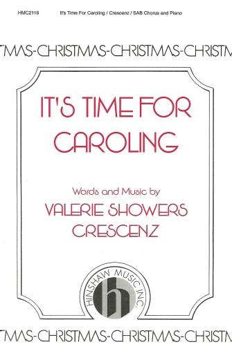 It's Time for Caroling : SAB : Valerie Crescenz : Valerie Crescenz : Sheet Music : 08764497 : 728215039669
