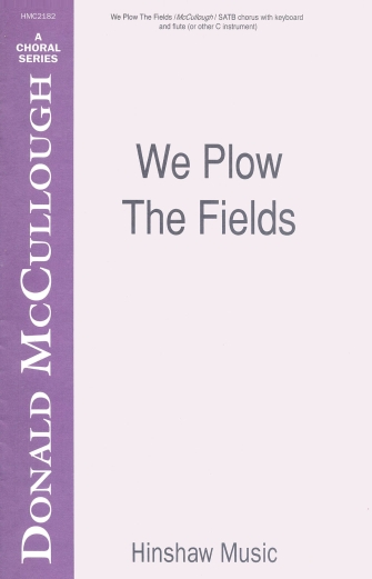Product Cover for We Plow the Fields
