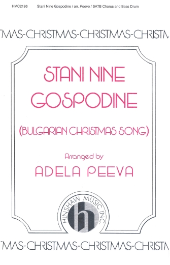 Stani Nine Gospodine : SATB : Adela Peeva : Sheet Music : 08764582 : 728215043086