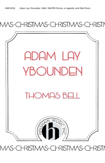 Adam Lay Y Bounden : SSATB : Thomas Bell : Traditional : SACD : 08764654 : 728215045363