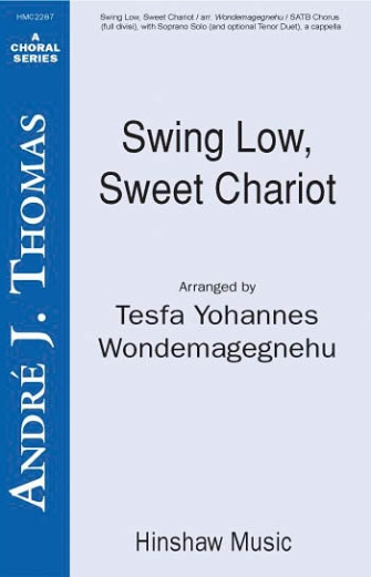 Swing Low, Sweet Chariot : SSAATTBB : Tesfa Yohannes Wondemagegnehu : Sheet Music : 08764689 : 728215046643