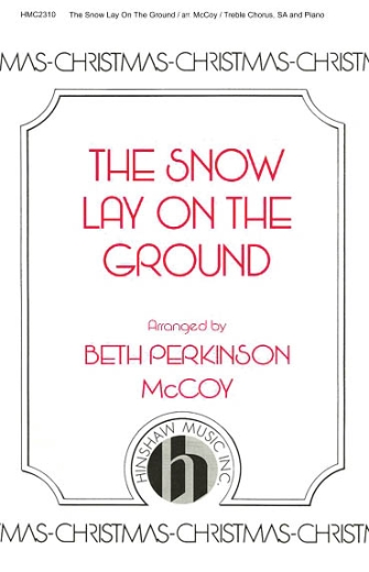 The Snow Lay on the Ground : SA : Leo Sowerby : Sheet Music : 08764717 : 728215047084