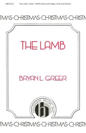 The Lamb : SATB : 08764722 : Sheet Music : 08764722 : 728215047114